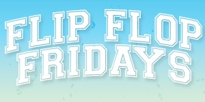 Flip Flop Friday's Contest
